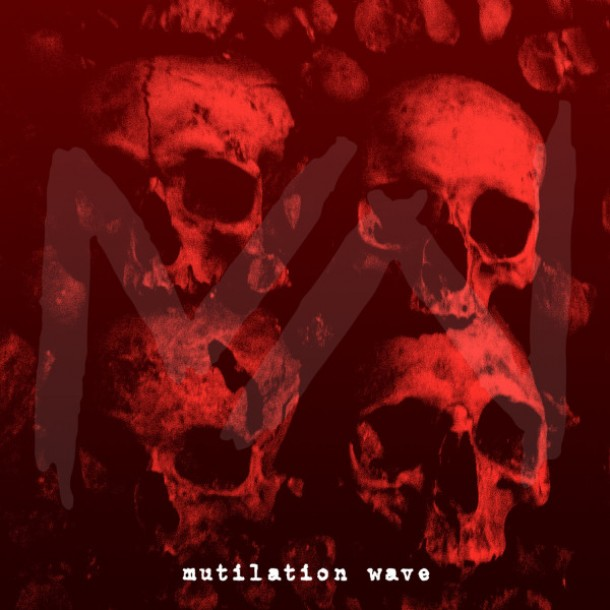 Announcing the debut of Mutilation Wave!