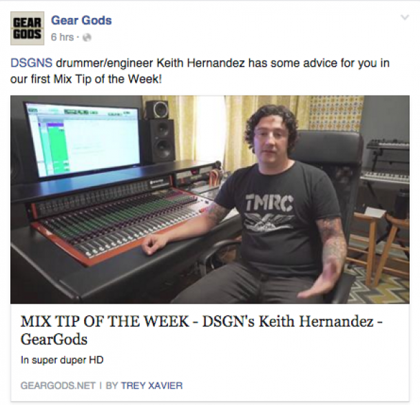 Check out DSGNS drummer/engineer Keith Hernandez on Gear Gods in a new segment of Mix Tip of the Week!
