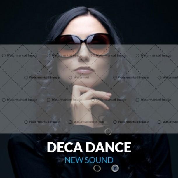 Deca Dance – New Sound