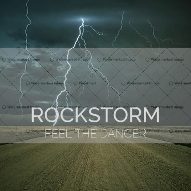 Rock Storm – Feel the Danger