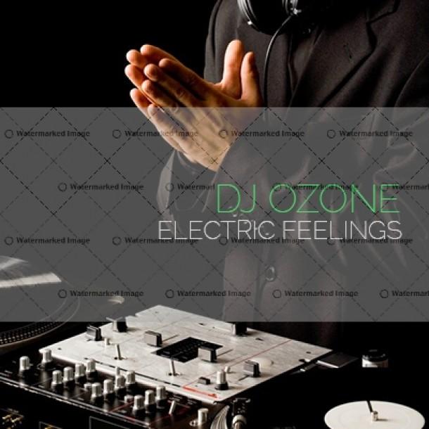 DJ Ozone – Electric Feelings